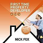 First Time Property Developer | Nick Fox