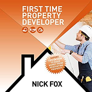 First Time Property Developer Audiobook