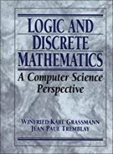 Logic and Discrete Mathematics: A Computer Science Perspective (Paperback)