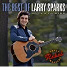 Bound To Ride: The Best of Larry Sparks