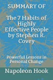 #2: SUMMARY OF The 7 Habits of Highly Effective People by Stephen R. Covey: Powerful Lessons in Personal Change