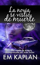 La novia se vistió de muerte (Spanish Edition)