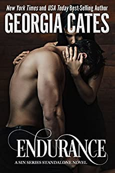 Endurance: A Sin Series Standalone Novel (The Sin Trilogy Book 4) by [Cates, Georgia]