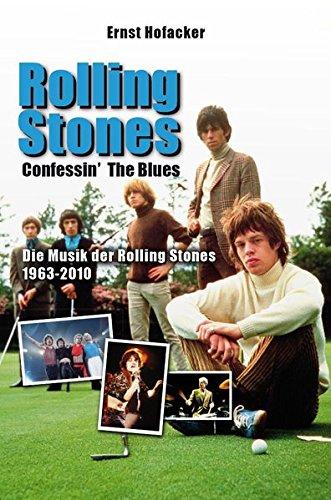 Rolling Stones – Confessin' the Blues: Die Musik der Rolling Stones 1963-2010