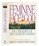 The Feminine Face of God, Sherry Ruth Anderson and Patricia Hopkins, 0553075616