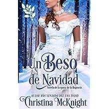 Un Beso de Navidad (Spanish Edition)