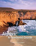 Algebra: A Combined Course (Concepts with Application Series), Charles P. McKeague, 1936368102
