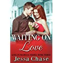 Waiting on Love (Love in Madelia Book 3)