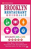 img - for Brooklyn Restaurant Guide 2018: Best Rated Restaurants in Brooklyn - 500 restaurants, bars and caf s recommended for visitors, 2018 book / textbook / text book