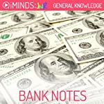 Bank Notes: General Knowledge |  iMinds
