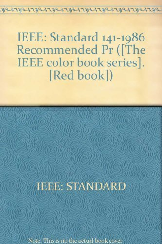 ieee standard 141 1986 recommended pr the ieee color book series red book amazoncouk ieee standard the institute of electrical and electronics - Ieee Color Books