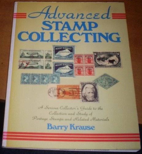 Advanced Stamp Collecting: A Serious Collector