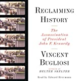 Front cover for the book Reclaiming History: The Assassination of President John F. Kennedy by Vincent Bugliosi