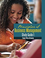 Principles of Business Management Study Guide 1: Revision Guide for A'Level and C.A.P.E. Students