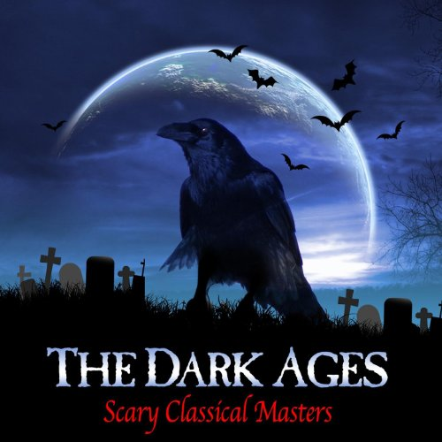 The Dark Ages - Scary Classical Masters]()