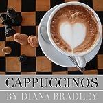 Cappuccinos | Diana Bradley