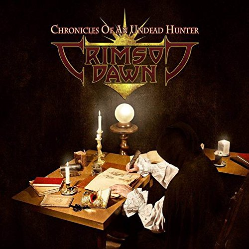 Crimson Dawn - Chronicles Of An Undead Hunter - CD - FLAC - 2017 - SCORN Download