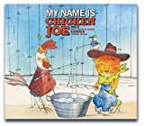 : My Name Is Chicken Joe