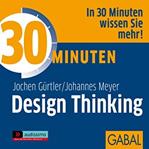 30 Minuten Design Thinking Audiobook