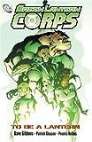 Green Lantern Corps Vol. 1: To Be a Lantern