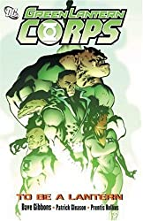 Green Lantern Corps Vol. 1: To Be a Lantern