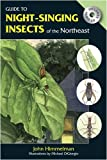 Guide to Night-Singing Insects of the Northeast, John Himmelman, 0811735486