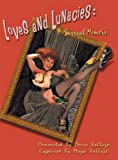 img - for Loves and Lunacies: A Surreal Memoir book / textbook / text book