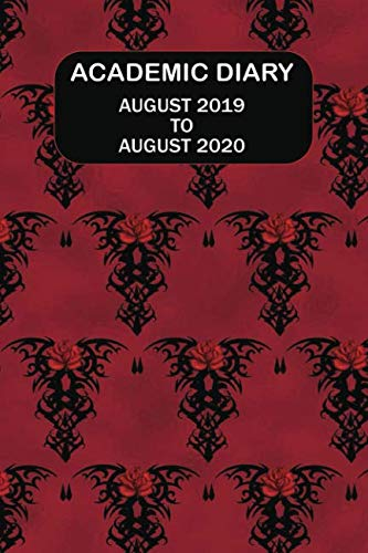 Academic Diary August 2019 To August 2020: Academic