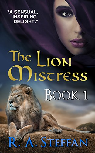 The Lion Mistress: Book 1 (The Horse Mistress 5) by [Steffan, R. A.]