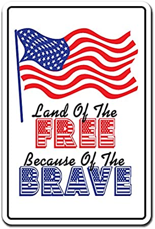 Amazon Com Signmission Land Of The Free Because Of The Brave Decal Usa America Military Indoor Outdoor 7 Tall Office Products