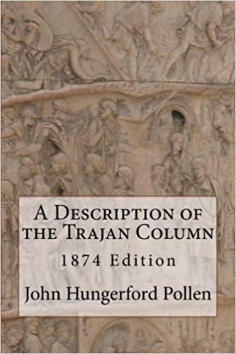 Book A Description of the Trajan Column by John Hungerford Pollen M.A. (2012-06-23)