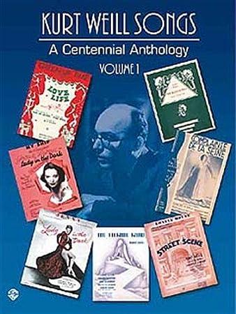 Kurt Weill A Centennial Anthology Volume 1 Sheet Music For Piano