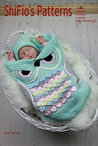 Crochet Pattern - CP245 - Owl Cocoon Papoose & Hat -  Preemie, 0-3, 3-6 months - USA Terminology