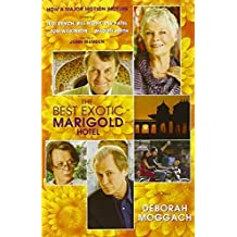 The Best Exotic Marigold Hotel: A Novel (Random House Movie Tie-In Books) by Deborah Moggach (2012-03-13)