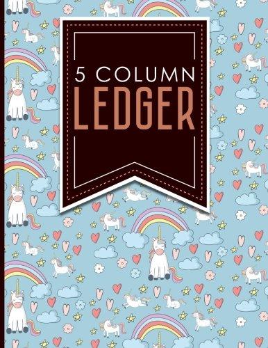 """Download 5 Column Ledger: Account Book Ledger, Accounting Notebook Ledger, Ledger For Accounting, Cute Unicorns Cover, 8.5"""" x 11"""", 100 pages (5 Column Ledgers) (Volume 81) pdf"""