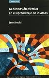 La Dimensión Afectiva en el Aprendizaje de Idiomas, , 8483230771