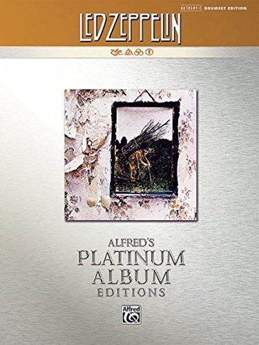 Led Zeppelin -- IV Platinum Drums: Drum Transcriptions (Alfred's Platinum Album Editions)