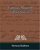 Famous Modern Ghost Stories, Various, 1594629722