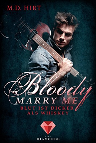 Bloody Marry Me 1: Blut ist dicker als Whiskey (German Edition) (Bloody Mary Geschichte)
