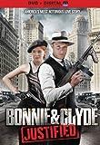 Bonnie & Clyde: Justified [DVD + Digital]