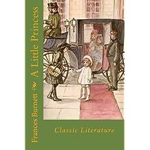 A Little Princess: Classic Literature
