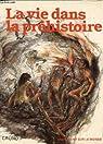 La vie dans la préhistoire par Sklenar