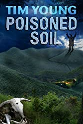 Poisoned Soil: A Cherokee curse and a hunger for success wreak havoc in this ambitious supernatural tale