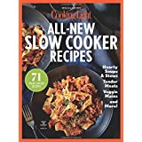 COOKING LIGHT All-New Slow Cooker Recipes: 71 Make-Ahead Recipes