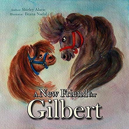 A New Friend for Gilbert