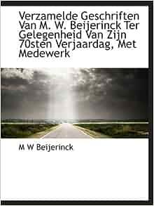 Van M. W. Beijerinck Ter Gelegenheid Van Zijn 70sten Verjaardag