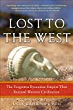 Lost to the West, Lars Brownworth, 0307407950