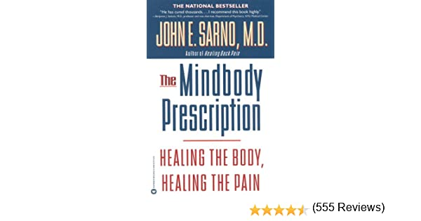 The mindbody prescription healing the body healing the pain the mindbody prescription healing the body healing the pain kindle edition by john e sarno health fitness dieting kindle ebooks amazon fandeluxe Choice Image