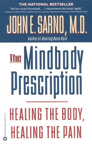 The Mindbody Prescription: Healing the Body, Healing the - Prescription Prescription