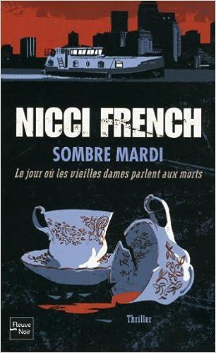 Sombre mardi : Le jour où les vieilles dames parlent aux morts - French Nicci
